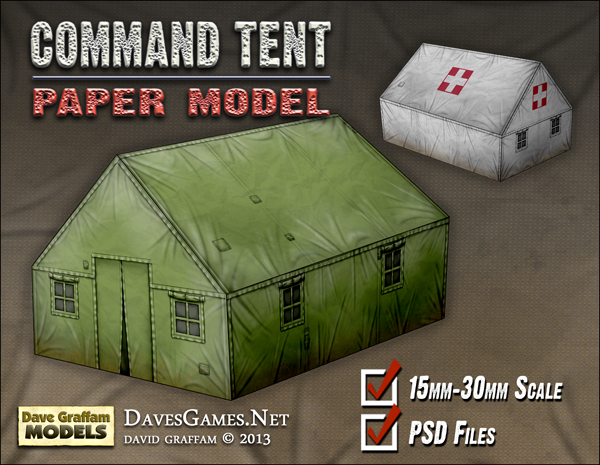 & Command Tent Paper Model PSDs | Daveu0027s Games